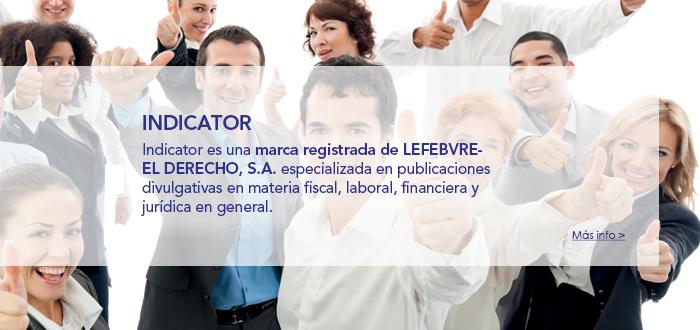 Indicator | Lefebvre - El Derecho, S.A.